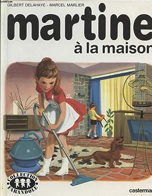 MARTINE A LA MAISON: GILBERT DELAHAYE- MARCEL