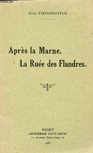 APRES LA MARNE - LA RUEE DES FLANDRES.: VIKTOROVITCH RENE