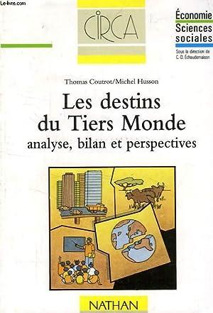 LES DESTINS DU TIERS MONDE, ANALYSE, BILAN: COUTROT THOMAS, HUSSON