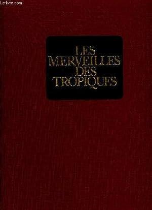 LES MERVEILLES DES TROPIQUES: COLLECTIF