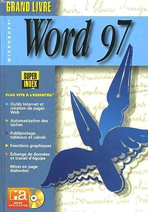 GRAND LIVRE MICROSOFT WORD 97: U. BRETSCHNEIDERS, B. MATTHIES
