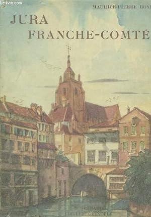 JURA - FRANCHE-COMTE.: BOYE MAURICE-PIERRE