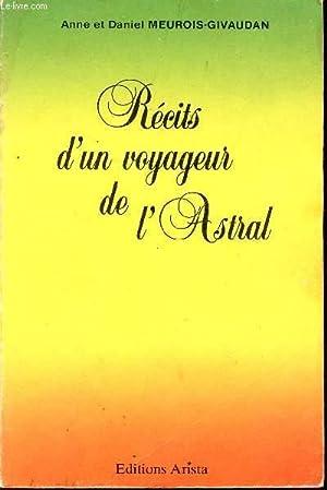 RECITS D'UN VOYAGEUR DE ASTRAL / 2è: MEUROIS-GIVAUDAN ANNE ET