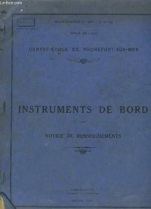 Instruments de Bord. Notice de renseignements. Centre-Ecole: MINISTERE DE L'AIR,