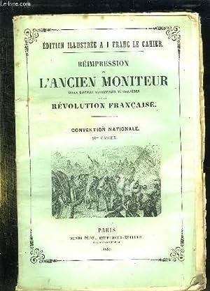 REIMPRESSION DE L ANCIEN MONITEUR SEULE HISTOIRE AUTHENTIQUE ET INALTEREE DE LA REVOLUTION ...