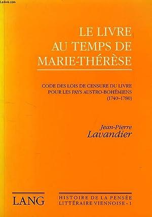 LE LIVRE AU TEMPS DE MARIE-THERESE, CODE: LAVANDIER JEAN-PIERRE