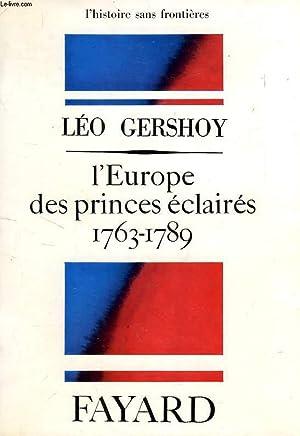 L'EUROPE DES PRINCES ECLAIRES, 1763-1789: GERSHOY LEO
