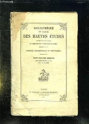 BIBLIOTHEQUE DE L ECOLE DES HAUTES ETUDES. SCIENCES PHILOLOGIQUES ET HISTORIQUES. 32em FASCICULE. ...
