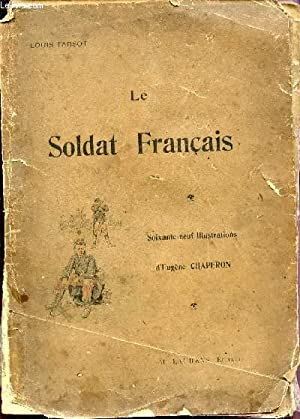 LE SOLDAT FRANCAIS.: TARSOT LOUIS /