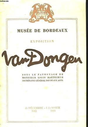 EXPOSITION VAN DONGEN. MUSEE DE BORDEAUX. 11: LOUIS HAUTECOEUR (SOUS