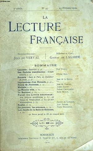 LA LECTURE FRANCAISE N°45, 25 FEVRIER 1910. CAUSERIE PAR PAUL RABOT / DES OMBRES ...