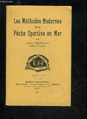 LES METHODES MODERNES DE LA PECHE SPORTIVES EN MER: PERRUCHE LUCIEN