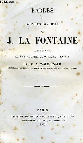 FABLES ET OEUVRES DIVERSES: LA FONTAINE, Par C. A. WALCKENAER
