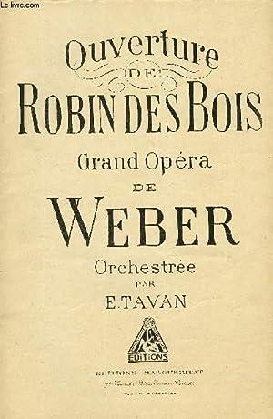 OUVERTURE DE ROBIN DES BOIS: WEBER
