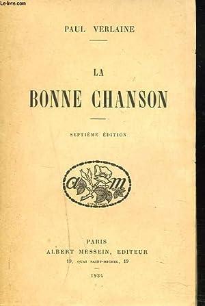 LA BONNE CHANSON. 7e EDITION.: PAUL VERLAINE