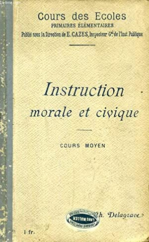 INSTRUCTION MORALE ET CIVIQUE, COURS MOYEN
