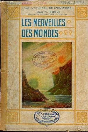 """LES MERVEILLES DU MONDE / COLLECTION """"LES MYSTERES DE L'UNIVERS"""".: MOREUX TH. (..."""