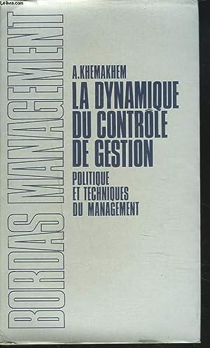 LA DYNAMIQUE DU CONTROLE DE GESTION. POLITIQUE: A. KHEMAKHEM