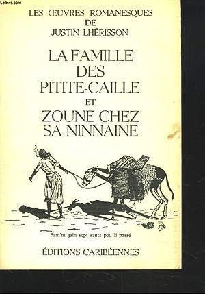 LA FAMILLE DES PETITE-CAILLE et ZOUNE CHEZ SA NINNAINE.: JUSTIN LHERISSON