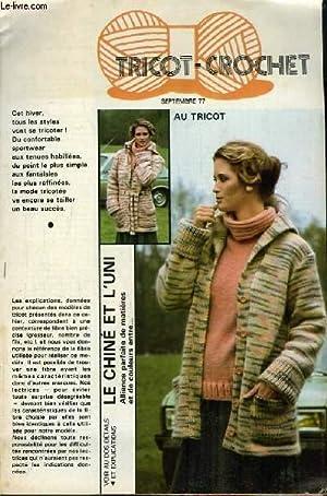 Tricot-Crochet de Septembre 1977 : Le Chiné: COLLECTIF