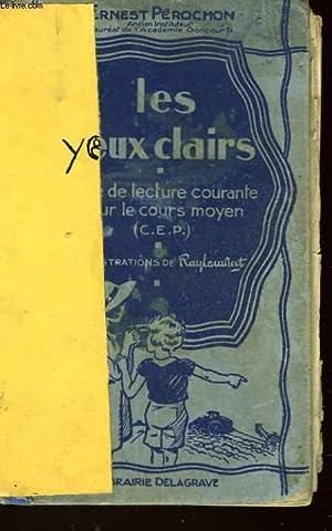 LES YEUX CLAIRS: PEROCHON ERNEST