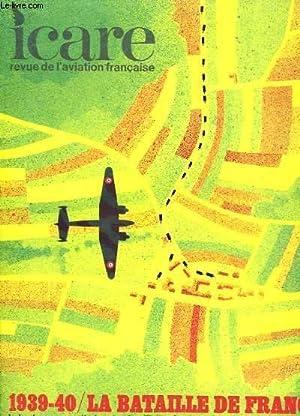 ICARE N°59 - 1939-40 / LA BATAILLE DE FRANCE - VOLUME IV: LA RECONNAISSANCE ET LES GROUPES AERIENS ...