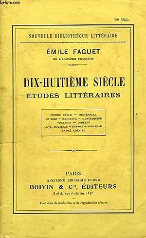 DIX-HUITIEME SIECLE, ETUDES LITTERAIRES: FAGUET EMILE