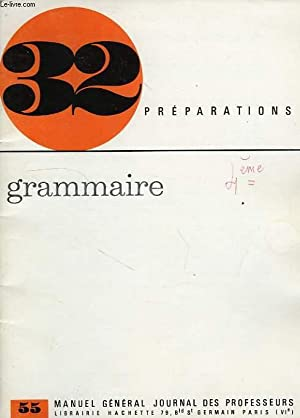 32 PREPARATIONS, GRAMMAIRE, SERIE 55: COLLECTIF