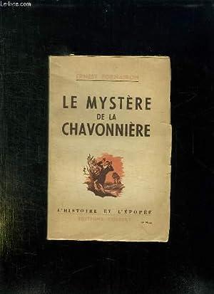 LE MYSTERE DE LA CHAVONNIERE.: FORNAIRON ERNEST.