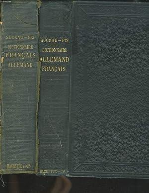 DICTIONNAIRE ALLEMAND-FRANCAIS ET FRANCAIS-ALLEMAND EN 2 VOLUMES.: W. DE SUCKAU, THEOBALD FIX