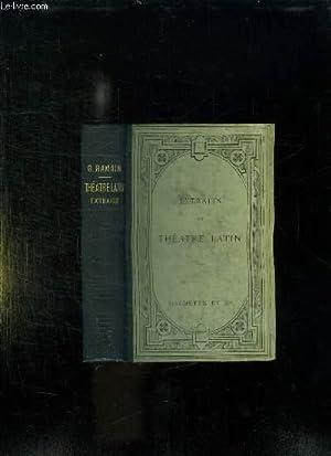 THEATRE LATIN. EXTRAITS DES COMEDIES DE PLAUTE: RAMAIN GEORGES.