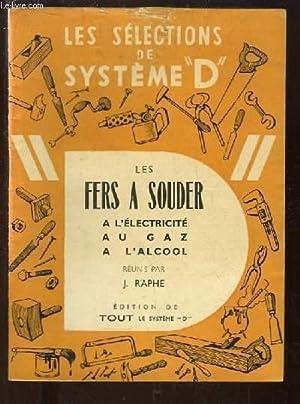 """Les Sélections de Système """"D"""" : Les Fers à Souder à l'&..."""