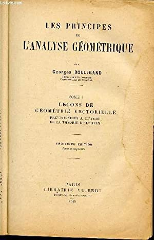 LES PRINCIPES DE L'ANALYSE GEOMETRIQUE / TOME: BOULIGAND GEORGES