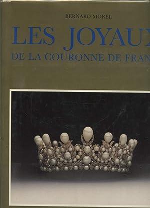 LES JOYAUX DE LA COURONNE DE FRANCE: BERNARD MOREL