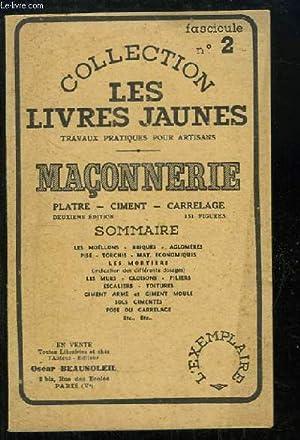 Les Livres Jaunes N°2 : Maçonnerie. Plâtre, ciment, carrelage.: BEAUSOLEIL Oscar