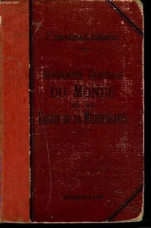 GEOGRAPHIE GENERALE DU MONDE ET DU BASSIN DE LA MEDITERRANNEE: F. SCHRADER & L. GALLOUEDEC