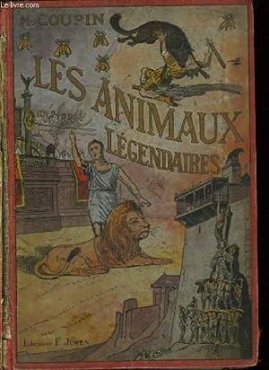 LES ANIMAUX LEGENDAIRES: COUPIN HENRI