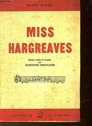 MISS HARGREAVES: BAKER FRANK