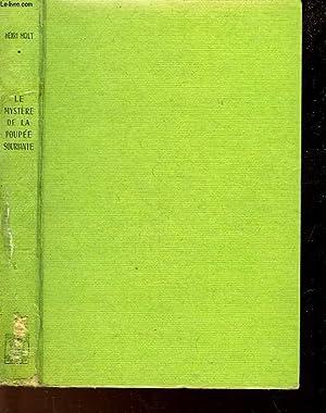 LE MYSTERE DE LA POUPEE SOURIANTE - THE MYSTERY OF THE SMILING DOLL: HOLT HENRY