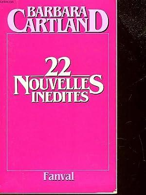 22 NOUVELLES INEDITES: CARTLAND BARBARA