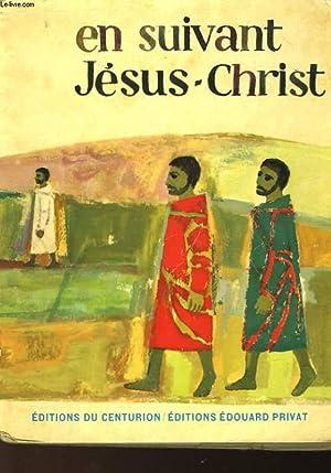 EN SUIVANT JESUS-CHRIST: NON PRECISE