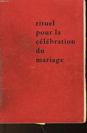 RITUEL POUR LA CELEBRATION DU MARIAGE: NON PRECISE