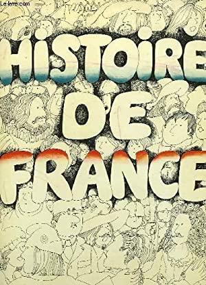 HISTOIRE DE FRANCE: DARBAULT ANTOINE, ROHMER CHRISTINE