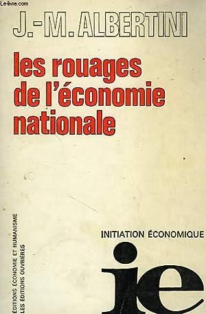 LES ROUAGES DE L'ECONOMIE NATIONALE: ALBERTINI J.-M.