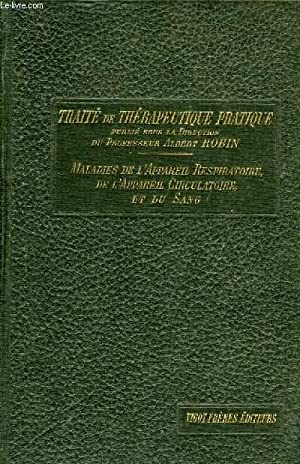 TRAITE DE THERAPEUTIQUE PRATIQUE, TOME I: MALADIES: ROBIN ALBERT, WEIL