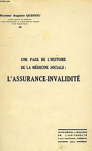 UNE PAGE DE L'HISTOIRE DE LA MEDECINE SOCIALE: L'ASSURANCE INVALIDITE: QUINIOU Dr AUGUSTE