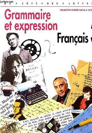 GRAMMAIRE ET EXPRESSION, FRANCAIS 3e: COLLECTIF