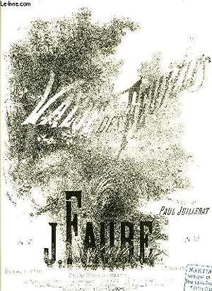 VALSE DES FLEURS: FAURE J. / JUILLERAT Paul