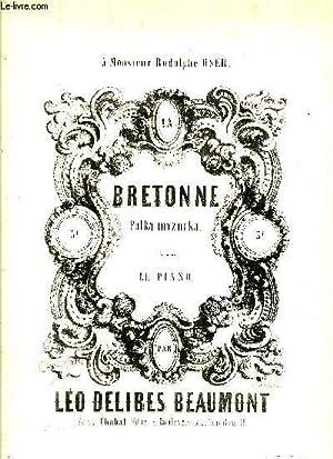 BRETONNE: BEAUMONT DELIBES Louis