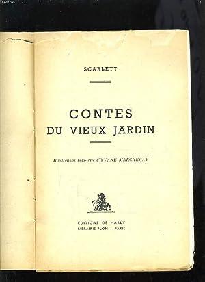 CONTES DU VIEUX JARDIN: SCARLETT